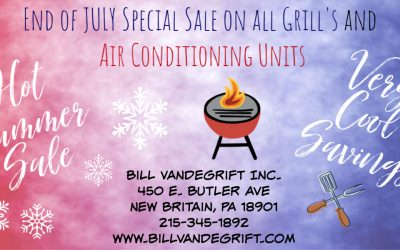 End of July Grill and Air Conditioner Sale!